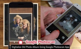 Old Photo Album can be converted Digitally - Google Photoscan App