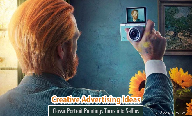 Classic Portrait Paintings Turns into Selfies - Creative Advertising Ideas