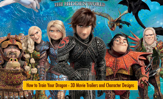 How to Train Your Dragon : The Hidden World - 3D Animation Movie Trailers Character Designs and Wallpapers