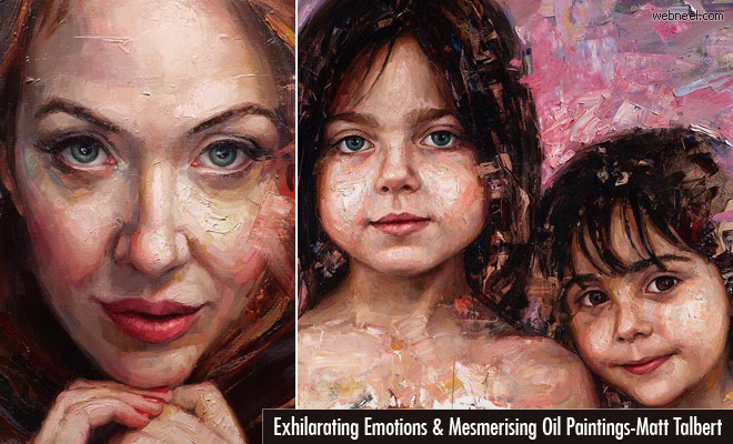 Exhilarating Emotions and Mesmerising Oil Paintings by Matt Talbert
