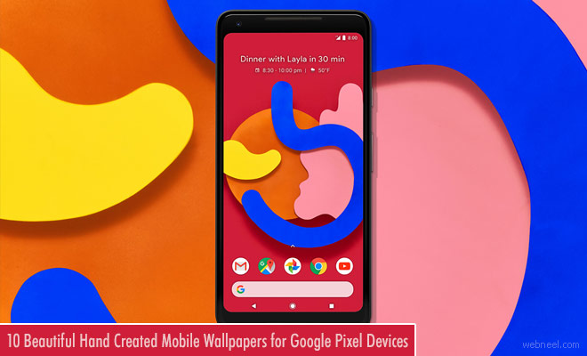 Google Android P has released wallpapers for Pixel devices - 10 Mobile Wallpapers