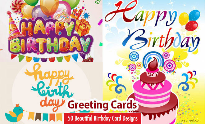 50 Beautiful Happy Birthday Greetings card design examples – Birthday Cards Decoration