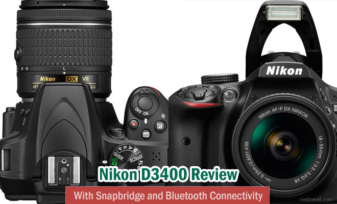 Nikon D3400 with Snapbridge and Bluetooth Connectivity - Digital Camera Review