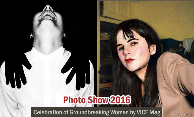 Photo Show 2016 - A Celebration of Groundbreaking Women by VICE Magazine