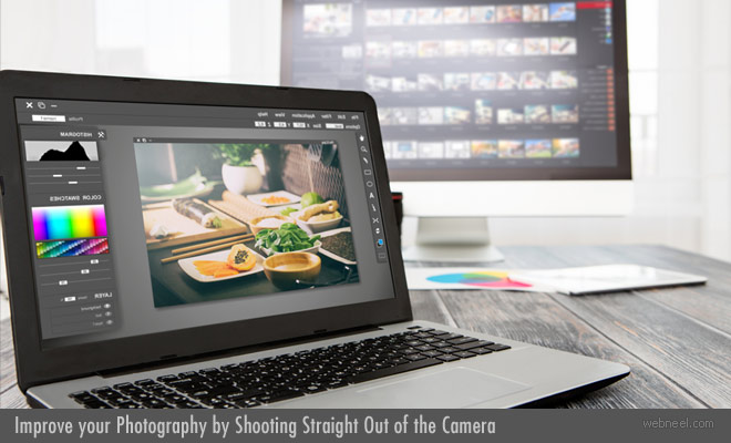 Improve your Photography by Shooting Straight Out of the Camera