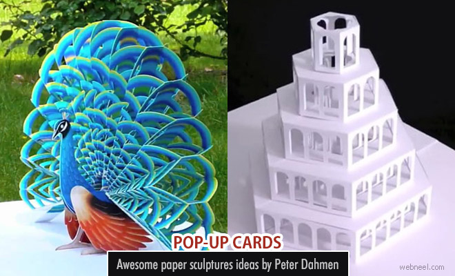 Awesome paper pop-up card sculptures by Peter Dahmen