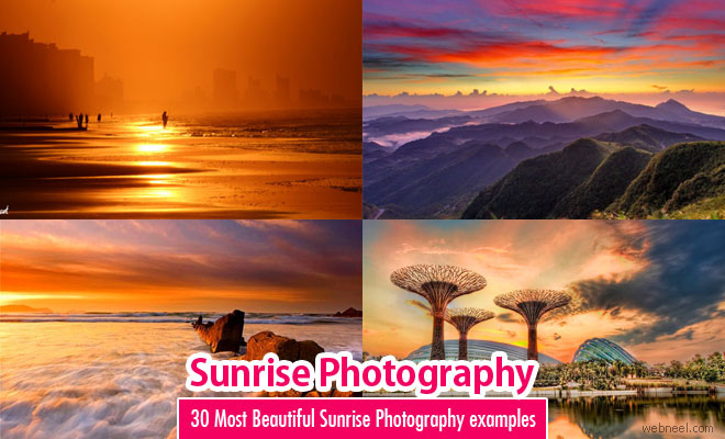 30 Most Beautiful Sunrise Photography Examples