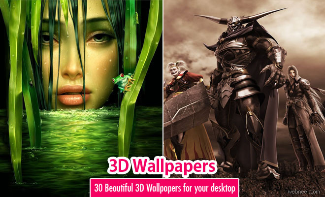 30 Most Beautiful 3D Wallpapers for your desktop
