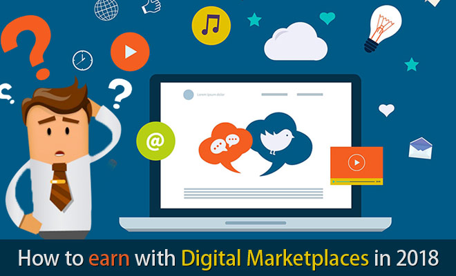 How to earn with Digital Marketplace 2018