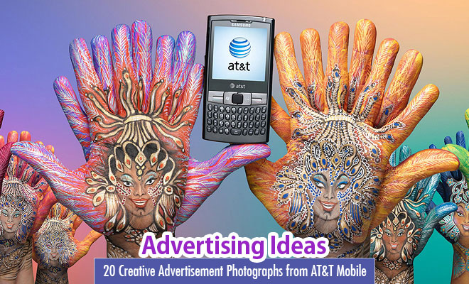 20 Creative Advertisement Photographs from AT&T Mobile by Andric