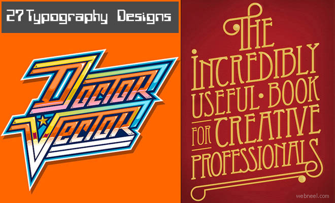 27 Creative Typography Designs and Illustrations for your inspiration