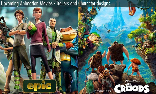 The Croods and EPIC - Trailers and Character designs from Upcoming Animation Movies