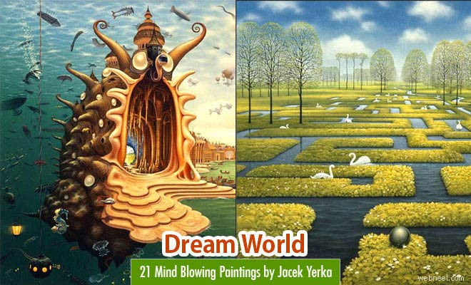 Dream World Revealed on Canvas - 21 Mind Blowing Paintings by Jacek Yerka
