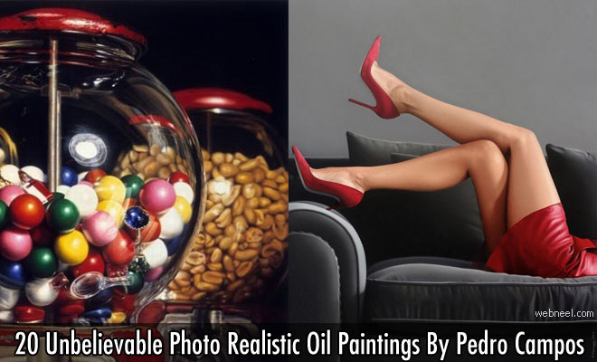 20 Unbelievable Photo Realistic Oil Paintings By Pedro Campos
