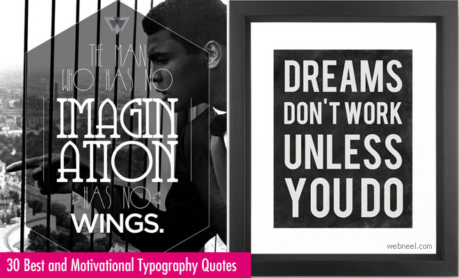 30 Best and Motivational Typography Quotes Design Examples for your inspiration