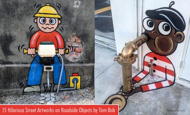 15 Creative Street Art ideas on roadside objects by Tom Bob