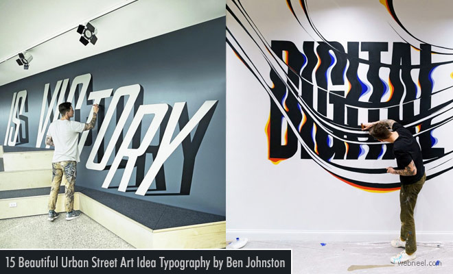 15 Beautiful Urban Street Art works with creative typography ideas by Ben Johnston