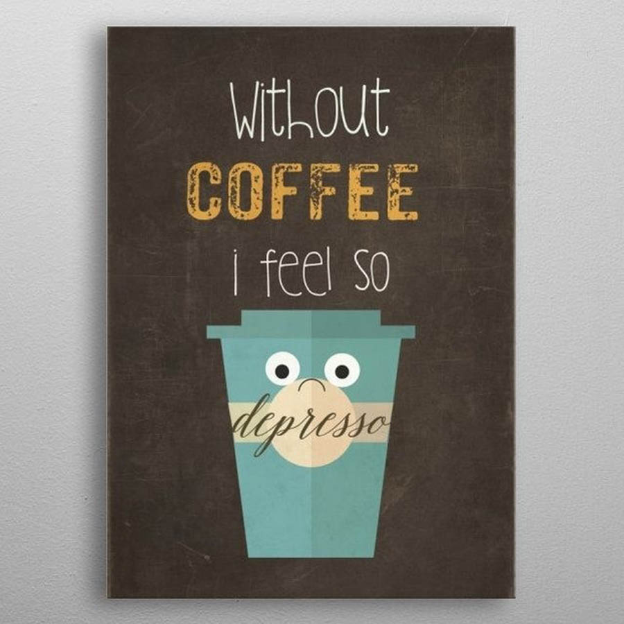 coffee amazing typography design by displate