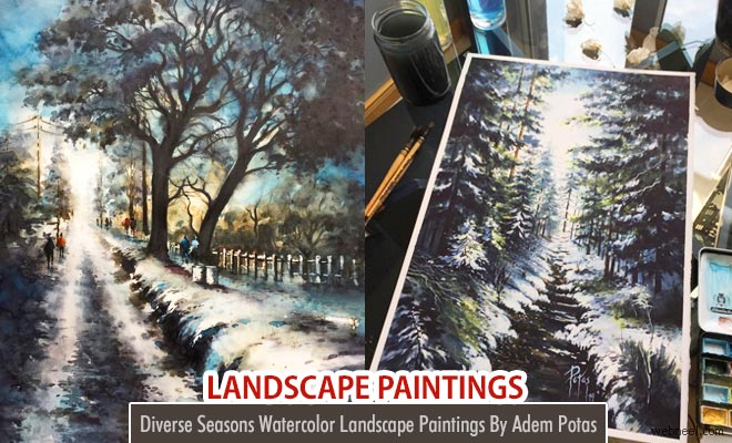 Diverse Seasons Landscape Watercolor Paintings By Adem Potas