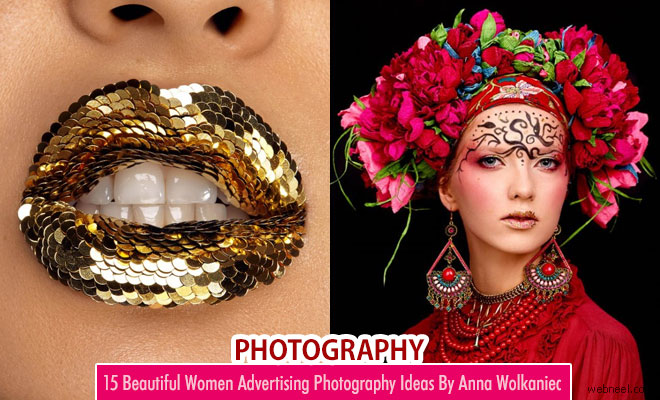 Beauty Retouching and Advertising Photography Ideas By Anna Wolkaniec