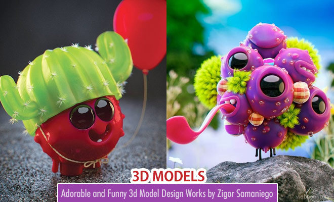 Adorable and Funny 3d Model Design Works by Zigor Samaniego