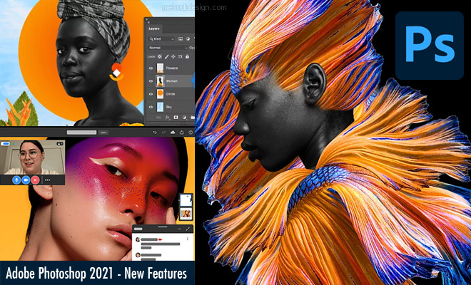 New Features and Improvements of Adobe Photoshop 2021 version1