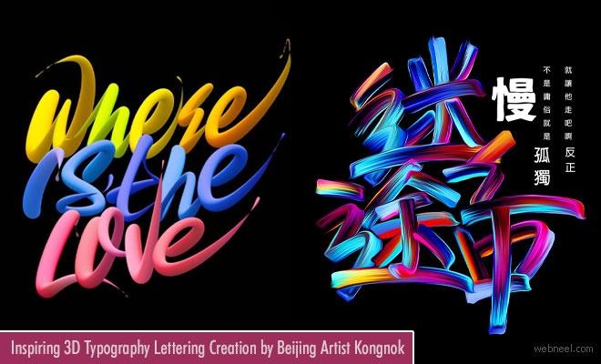 20 Inspiring 3D Typography Lettering Designs by Beijing Artist Kongnok