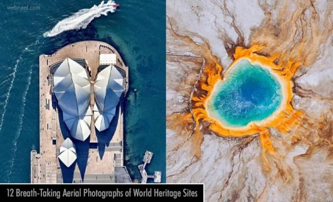 12 breath-taking Aerial Photographs of UNESCO World Heritage Sites to make your day