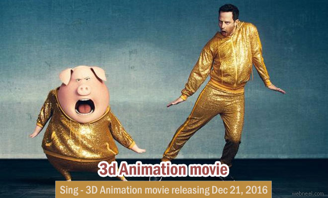 Sing a 3D animation movie releasing on December 21, 2016