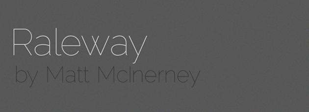 Raleway (  )