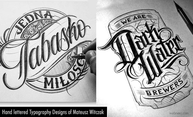 Beautiful hand lettered Typography designs of Mateusz Witczak