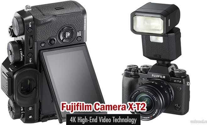 Fujifilm Camera X-T2 out with 4K High-end video technology