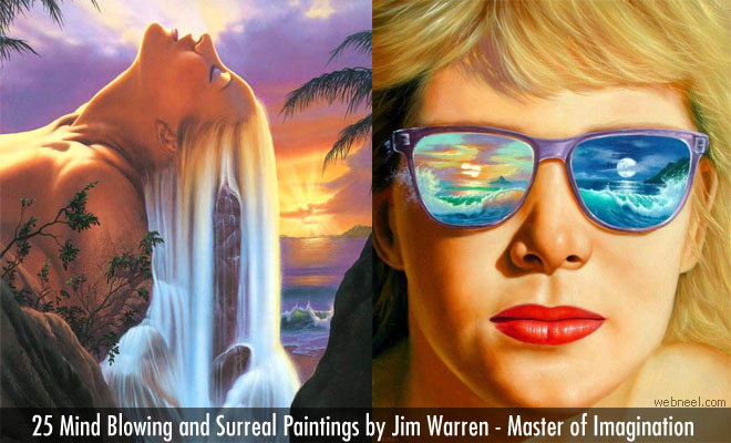 25 Mind Blowing Surreal Paintings by Jim Warren - Master of Imagination