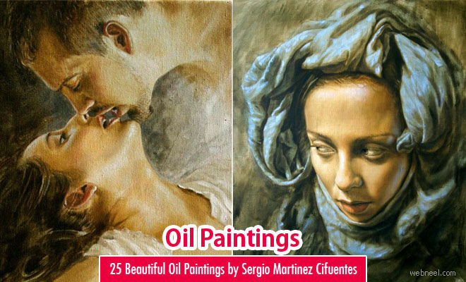 26 Beautiful and Realistic Oil Paintings by Sergio Martinez Cifuentes
